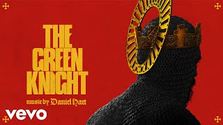 Daniel Hart - One Year Hence   The Green Knight (Original Motion Picture Soundtrack)