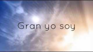 ♪El gran yo soy (Letra) En espíritu y en verdad ♫