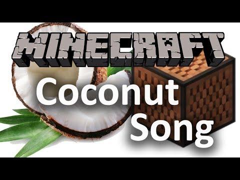 The Coconut Song - (Da Coconut Nut) | Minecraft Note Block Cover