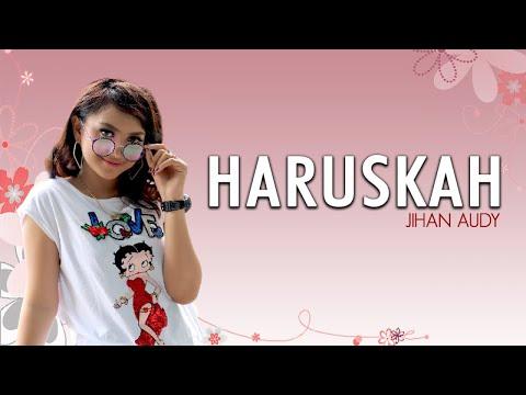 Jihan Audy - Haruskah (Jujur Ku Tak Mampu) (Official MV)