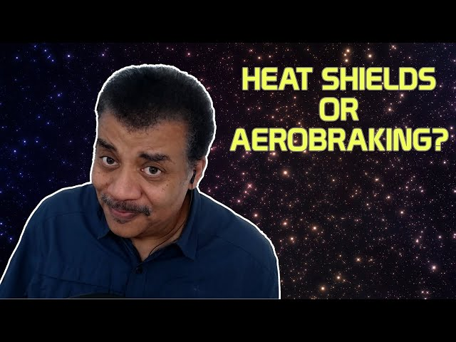 Neil deGrasse Tyson Explains Heat Shields