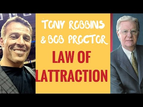 Law of Attraction - Tony Robbins & Bob Proctor - The Secret Law of Attraction