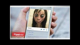 Momo - trò đùa ám ảnh gây sốt trên mạng gần đây
