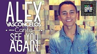 See You Again - Wiz Khalifa feat Charlie Puth (Alex Vasconcelos Cover)