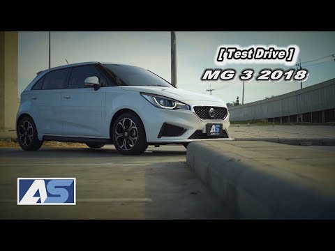 [Test Drive ] ทดสอบขับขี่ MG3 2018 สีสันสดใสมี Sunroof คุ้มที่สุดในคลาส!!!! - วันที่ 08 Nov 2018