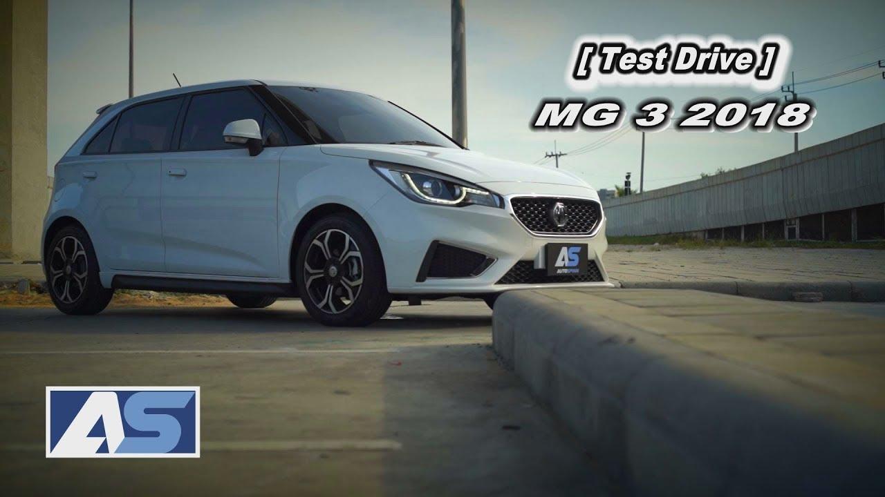 [Test Drive ] ทดสอบขับขี่ MG3 2018 สีสันสดใสมี Sunroof ออปชั่นแน่นที่สุดในคลาส