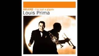 Louis Prima - Just a Gigolo / I Ain't Got Nobody