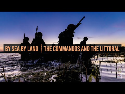 Royal Marines | The Littoral and the Commandos