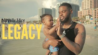 Navelle Hice - Legacy (Official Video)