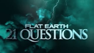 21 Fragen zur Flachen Erde