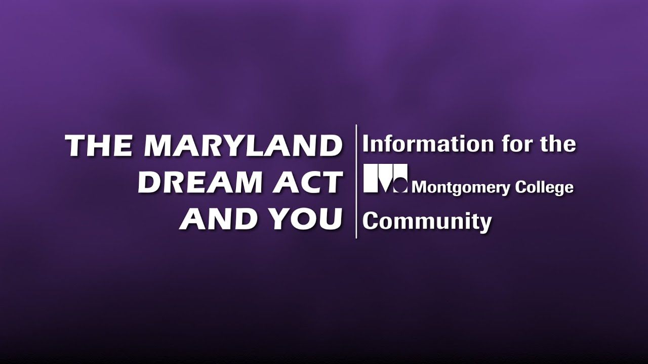 Maryland Dream Act | Montgomery College, Maryland