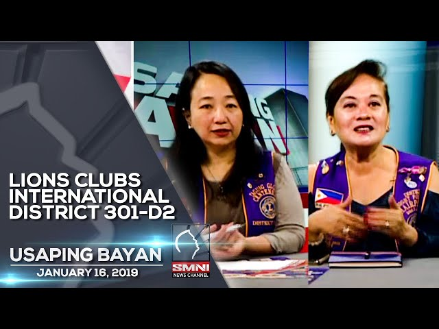 LIONS CLUBS INTERNATIONAL DISTRICT 301 D2 USAPING BAYAN JANUARY 16, 2019