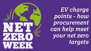 Click here to play the EV charge points - how procurement can help meet your net zero targets video