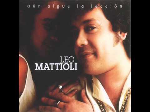 Leo Mattioli - Dime quién te hace el amor