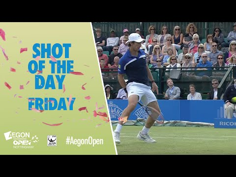 Aegon Open Nottingham Shot of the Day - Friday 24th June