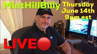 Minthillbilly LIVE Q&A Show #4, 6/14/18