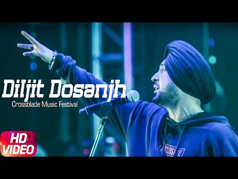 Diljit Dosanjh Live | Part 2 | Crossblade Music Festival | 2017