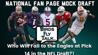 Part 2- National Fan Page Mock Draft: Who Falls to the Eagles at Pick 14 in the NFL Draft?! Free HD Video