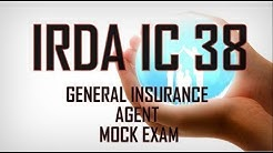 IRDA IC 38 GENERAL INSURANCE AGENT EXAM