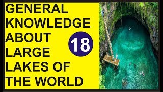 largest lake in the world | Largest Lakes | GK question and answers | largest lake in the us