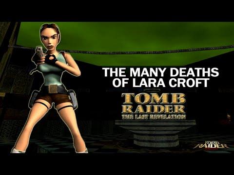 The Many Deaths of Lara Croft - Tomb Raider : The Last Revelation (1999) |