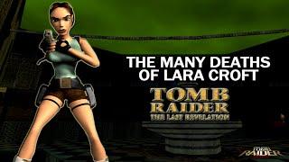 The Many Deaths of Lara Croft - Tomb Raider : The Last Revelation (1999)