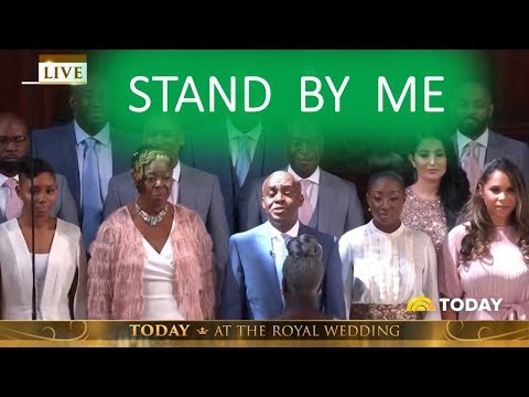 STAND BY ME ROYAL WEDDING KINGDOM CHOIR! 1 HOUR LOOP/REPEAT! KAREN GIBSON KINGDOM CHOIR/GOSPEL CHOIR