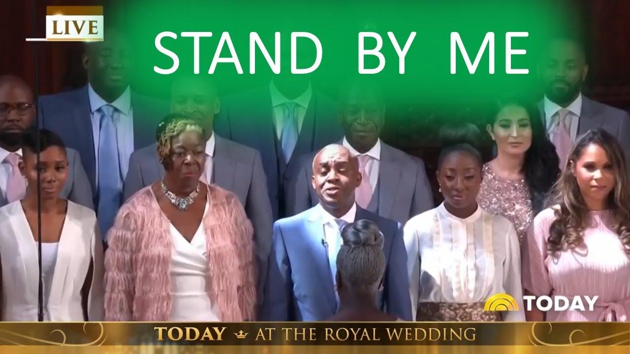 Gospel Choir At Royal Wedding.Stand By Me Royal Wedding Kingdom Choir 1 Hour Loop Repeat Karen Gibson Kingdom Choir Gospel Choir