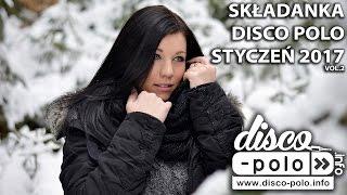 Składanka Disco Polo Styczeń 2017 vol.2 (Disco-Polo.info)