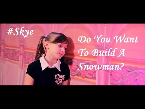 Do You Want to Build a Snowman? - Disney's Frozen - by 8 year old Skye Ft. Sapphire