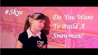 Repeat youtube video Do You Want to Build a Snowman? - Disney's Frozen - by 8 year old Skye Ft. Sapphire