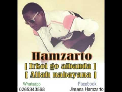 Hamzarto_ Irkoi Go Aibanda /allah Nabayana