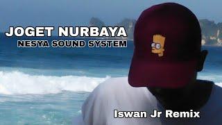 Download Lagu JOGET NURBAYA   ISWAN JR mp3