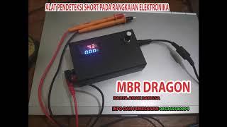 Alat pendeteksi short /korslet pada elektronika MBR Dragon 12A