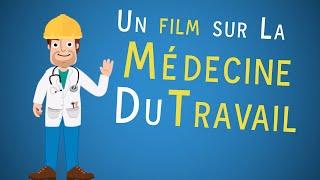 Un film sur la médecine du travail