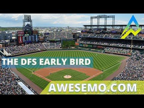 The DFS Early Bird Top MLB Plays DraftKings FanDuel Yahoo 09162019