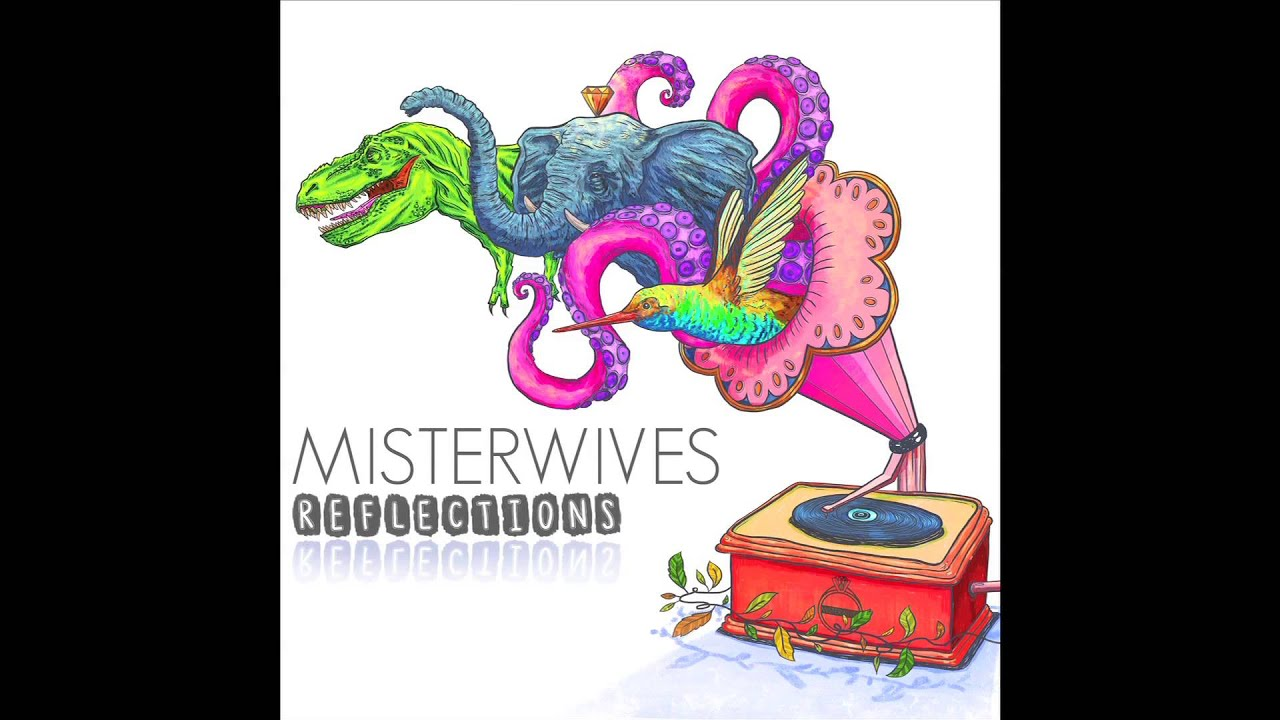 misterwives-reflections-audio-only-misterwives