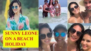Sunny Leone enjoys beach holiday with family and friends