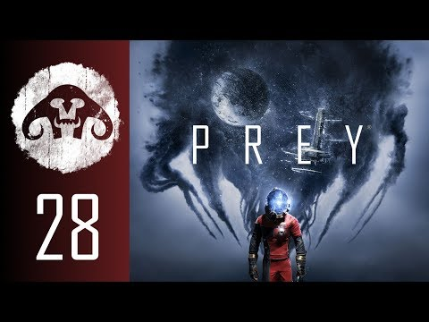 PREY (Nightmare Difficulty) #28 : M.Yu and I