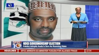 News@10: APC Adopts Yahaya Bello As Candidate For Kogi Election 30/11/15 Pt 1