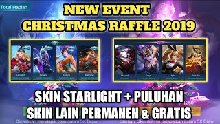 UPCOMING EVENT CHRISTMAS RAFFLE 2019! SKIN STARLIGHT + PULUHAN SKIN PERMANEN GRATIS - MOBILE LEGENDS