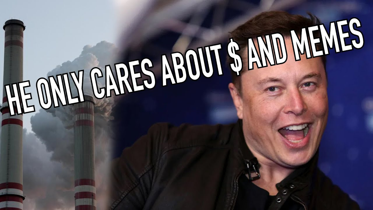 Elon Doesn't Care About the Environment, Only $$$   Rant:30