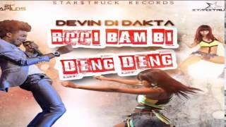 Download Devin Di Dakta - Rrri Bam Bi Deng Deng (Star$truck Records) May 2015 MP3 song and Music Video