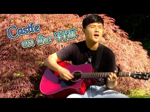 Castle on the Hill - Ed Sheeran | Cover by Richard Yan