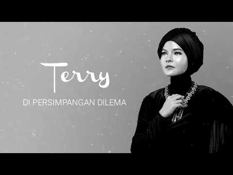 Terry - Di Persimpangan Dilema [Official Audio Video]