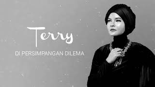 Video Terry - Di Persimpangan Dilema [Official Audio Video] download MP3, 3GP, MP4, WEBM, AVI, FLV Oktober 2018