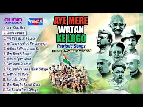 Aye Mere Vatan Ke Logo   Top Patriotic Songs   26 January Special Desh Bhakti Songs mp4