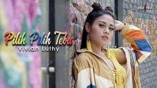 vivian luthy pilih pilih tebu official music video