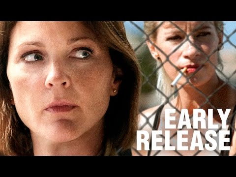 EARLY RELEASE  Movie  starring Kelli Williams