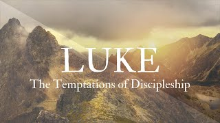 The Temptations of Discipleship